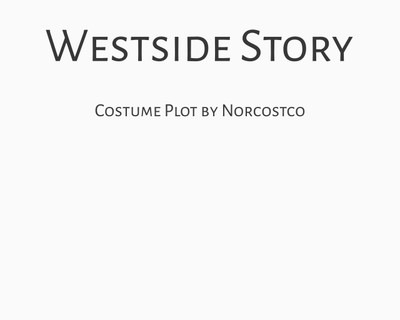 West Side Story Costume Plot | by Norcostco