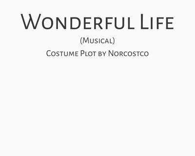 Wonderful Life (musical) Costume Plot | by Norcostco