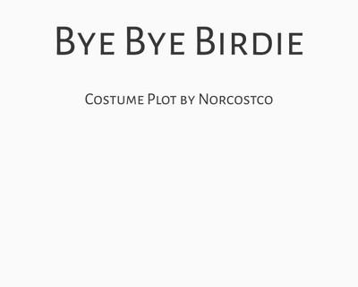 Bye Bye Birdie Costume Plot   by Norcostco