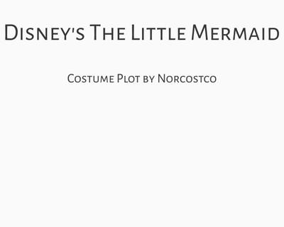 Disney's The Little Mermaid Costume Plot   by Norcostco