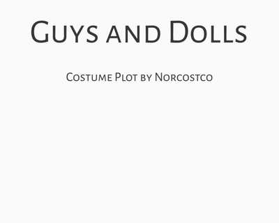 Guys and Dolls Costume Plot | by Norcostco