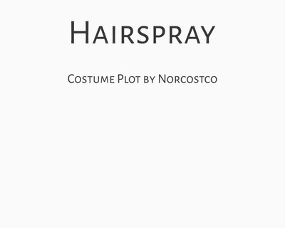 Hairspray Costume Plot | by Norcostco