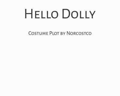 Hello Dolly Costume Plot | by Norcostco