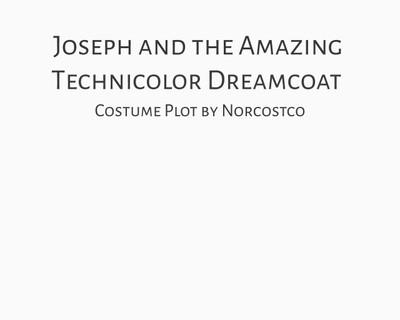 Joseph and the Amazing Technicolor Dreamcoat Costume Plot   by Norcostco