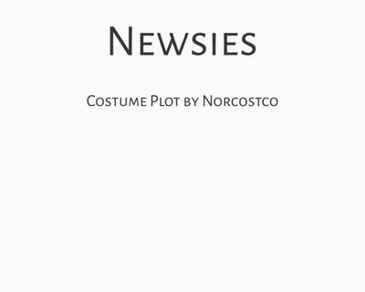 Newsies Costume Plot | by Norcostco