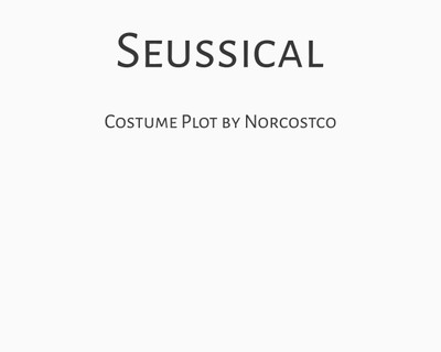 Seussical the Musical Costume Plot | by Norcostco