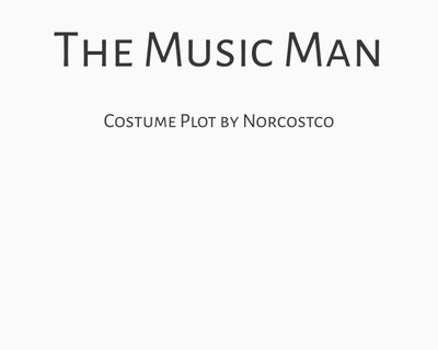 The Music Man Costume Plot | by Norcostco