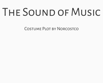 The Sound of Music Costume Plot   by Norcostco