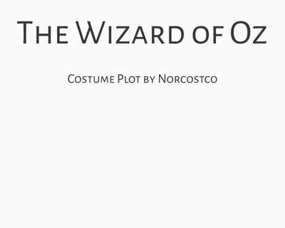 The Wizard of Oz Costume Plot | by Norcostco