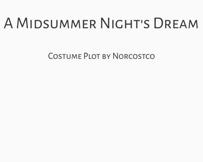 A Midsummer Night's Dream Costume Plot | by Norcostco