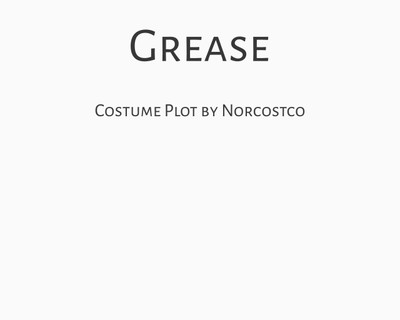 Grease Costume Plot | by Norcostco