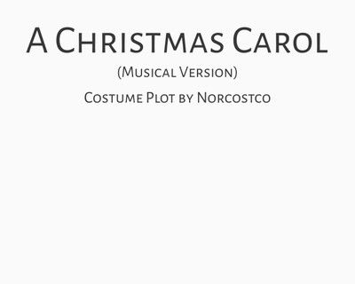 A Christmas Carol - Musical Version Costume Plot | by Norcostco