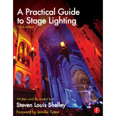 A Pratical Guide to Stage Lighting (3rd Edition)