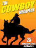 The Cowboy MEGAPACK™ (ePub/Kindle/pdf)