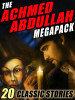 The Achmed Abdullah MEGAPACK®: 20 Classic Stories (ePub/Kindle)