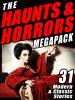 The Haunts & Horrors MEGAPACK® (ePub/Kindle/pdf)