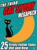 The Third Cat Story MEGAPACK™: Frisky Feline Tales, Old and New (ePub/Kindle)