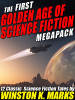 The 1st Golden Age of Science Fiction MEGAPACK®: Winston K.  Marks (ePub/Kindle)
