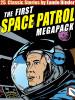 The Space Patrol MEGAPACK®, by Eando Binder (ePub/Kindle)