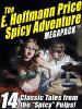 The E. Hoffmann Price Spice Adventure MEGAPACK™, by E. Hoffmann Price (ePub/Kindle)