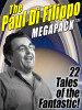 The Paul di Filippo MEGAPACK™, by Paul di Filippo (ePub/Kindle)