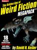 The Golden Age of Weird Fiction MEGAPACK™, Vol. 5: David H. Keller