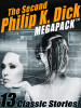 The Second Philip K. Dick MEGAPACK™ (ePub/Kindle/pdf)