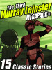 The Third Murray Leinster MEGAPACK®, by Murray Leinster (epub/Kindle/pdf)
