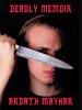 Deadly Memoir: A Novel of Suspense, by Ardath Mayhar  (epub/Kindle/pdf)