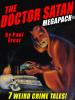 The Doctor Satan MEGAPACK®, by Paul Ernst  (epub/Kindle/pdf)