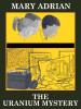 The Uranium Mystery, by Mary Adrian  (epub/Kindle/pdf)