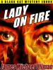 LADY ON FIRE, by James Michael Ullman  (epub/Kindle/pdf)