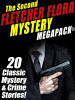 The Second Fletcher Flora Mystery MEGAPACK®, by Fletcher Flora  (epub/Kindle/pdf)