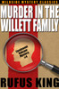 Murder in the Willet Family: A Lt. Valcour Mystery, by Rufus King (epub/Kindle/pdf)