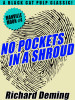 No Pockets In a Shroud: Manville Moon #4, by Richard Deming (epub/Kindle/pdf)