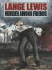 Murder Among Friends, by Lange Lewis (epub/Kindle/pdf)