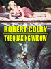 The Quaking Widow, by Robert Colby (epub/Kindle/pdf)