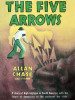 The Five Arrows, by Allan Chase (epub/Kindle/pdf)