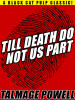 Till Death Do Not Us Part , by Talmage Powell (epub/Kindle/pdf)