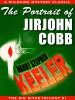 The Portrait of Jirjohn Cobb (Big River Trilogy #1), by Harry Stephen Keeler (epub/Kindle/pdf)
