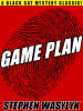 Game Plan, by Stephen Wasylyk (epub/Kindle/pdf)