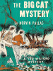 The Big Cat Mystery (Ted Wilford 9), by Norvin Pallas (epub/Kindle/pdf)