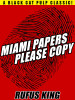 Miami Papers Please Copy, by Rufus King (epub/Kindle/pdf)
