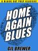 Home-Again Blues, by Gil Brewer (epub/Kindle/pdf)