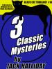 Thrillogy #10: 3 Great Tales by Jack Halliday   (epub/Kindle/pdf)