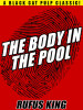 The Body in the Pool, by Rufus King (epub/Kindle/pdf)