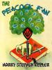 The Peacock Fan, by Harry Stephen Keeler (epub/Kindle/pdf)