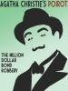 The Million Dollar Bond Robbery, by Agatha Christie (epub/Kindle/pdf)