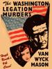 The Washington Legation Murders (Hugh North #9), by Van Wyck Mason (epub/Kindle/pdf)