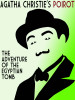 The Adventure of the Egyptian Tomb, by Agatha Christie (epub/Kindle/pdf)